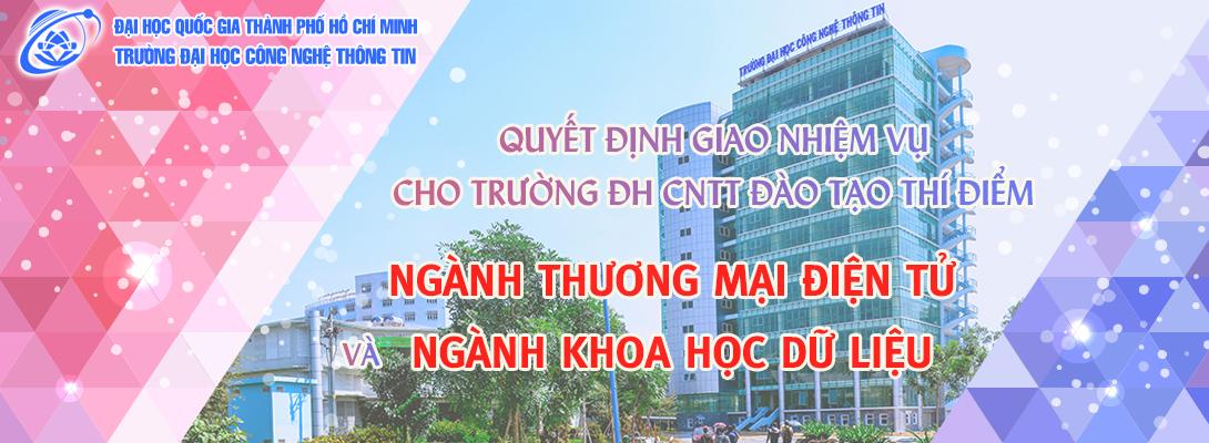 Giao nhiệm vụ cho Trường ĐHCNTT đào tạo thí điểm trình độ đại học hệ chính quy ngành Thương mại điện tử